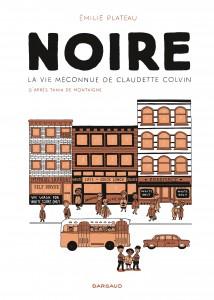 cover-comics-noire-la-vie-mconnue-de-claudette-colvin-tome-0-noire-la-vie-mconnue-de-claudette-colvin