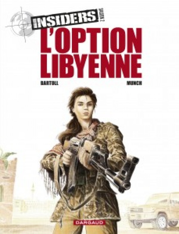 cover-comics-insiders-8211-saison-2-tome-4-l-8217-option-libyenne