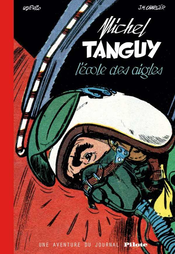cover-comics-les-aventures-de-tanguy-et-laverdure-8211-intgrales-tome-0-tanguy-amp-laverdure-8211-une-aventure-du-journal-pilote