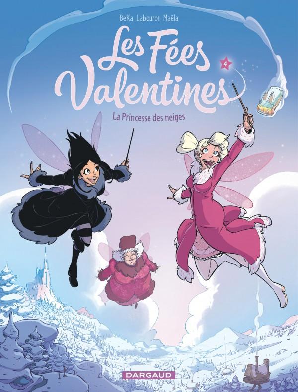 cover-comics-les-fes-valentines-tome-4-la-princesse-des-neiges