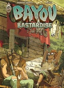 cover-comics-bayou-bastardise-t01-8211-juke-joint-tome-1-bayou-bastardise-t01-8211-juke-joint