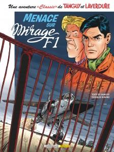 cover-comics-8220-une-aventure-8220-8221-classic-8221-8221-de-tanguy-amp-laverdure-8220-tome-1-menace-sur-mirage-f1