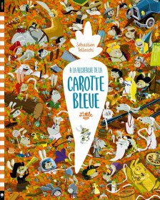 cover-comics-a-la-recherche-de-la-carotte-bleue-l-8217-histoire-tome-0-a-la-recherche-de-la-carotte-bleue-l-8217-histoire