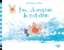 cover-comics-joe-le-cochon-tome-0-joe-champion-de-natation