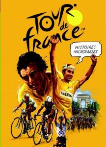 cover-comics-histoires-incroyables-du-tour-de-france-tome-0-histoires-incroyables-du-tour-de-france