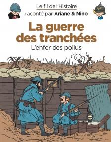 cover-comics-le-fil-de-l-8217-histoire-racont-par-ariane-amp-nino-tome-4-la-guerre-des-tranches