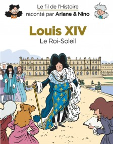 cover-comics-le-fil-de-l-8217-histoire-racont-par-ariane-amp-nino-tome-11-louis-xiv