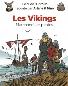 cover-comics-le-fil-de-l-8217-histoire-racont-par-ariane-amp-nino-tome-17-les-vikings