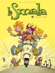 cover-comics-la-smala-tome-8-vie-est-belle-la