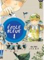 Ecole bleue tome 1