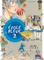 Ecole bleue tome 2