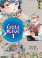 Ecole bleue tome 3