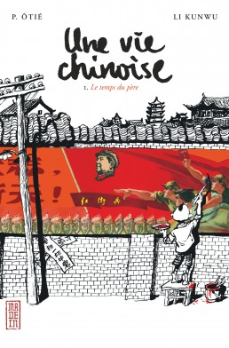 Une vie chinoise tome 1