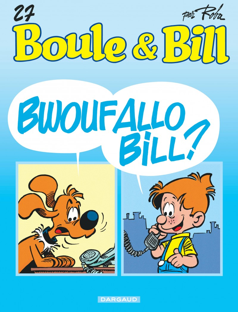 Boule et Bill - tome 27 - Bwoufallo Bill ?