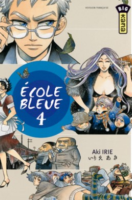 Ecole bleue tome 4