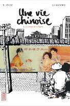 Une vie chinoise