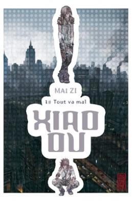 Xio Ou Tome 1