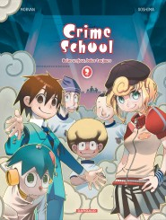 Crime School tome 2