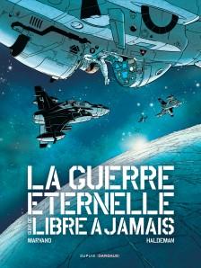 cover-comics-guerre-ternelle-libre--jamais-8211-l-8217-intgrale-tome-1-guerre-ternelle-libre--jamais-8211-l-8217-intgrale