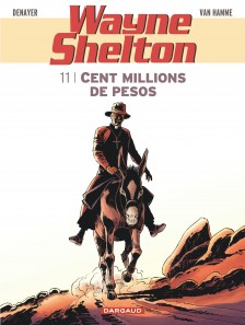 cover-comics-wayne-shelton-tome-11-cent-millions-de-pesos
