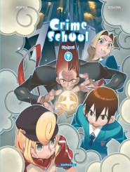 Crime School tome 3