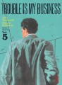 Trouble is my business tome 5