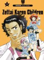 Zettai Karen Children tome 9