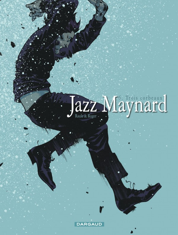 cover-comics-jazz-maynard-tome-6-trois-corbeaux