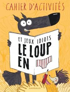 cover-comics-le-loup-en-slip-8211-livre-d-8217-activits-tome-0-le-loup-en-slip-8211-livre-d-8217-activits