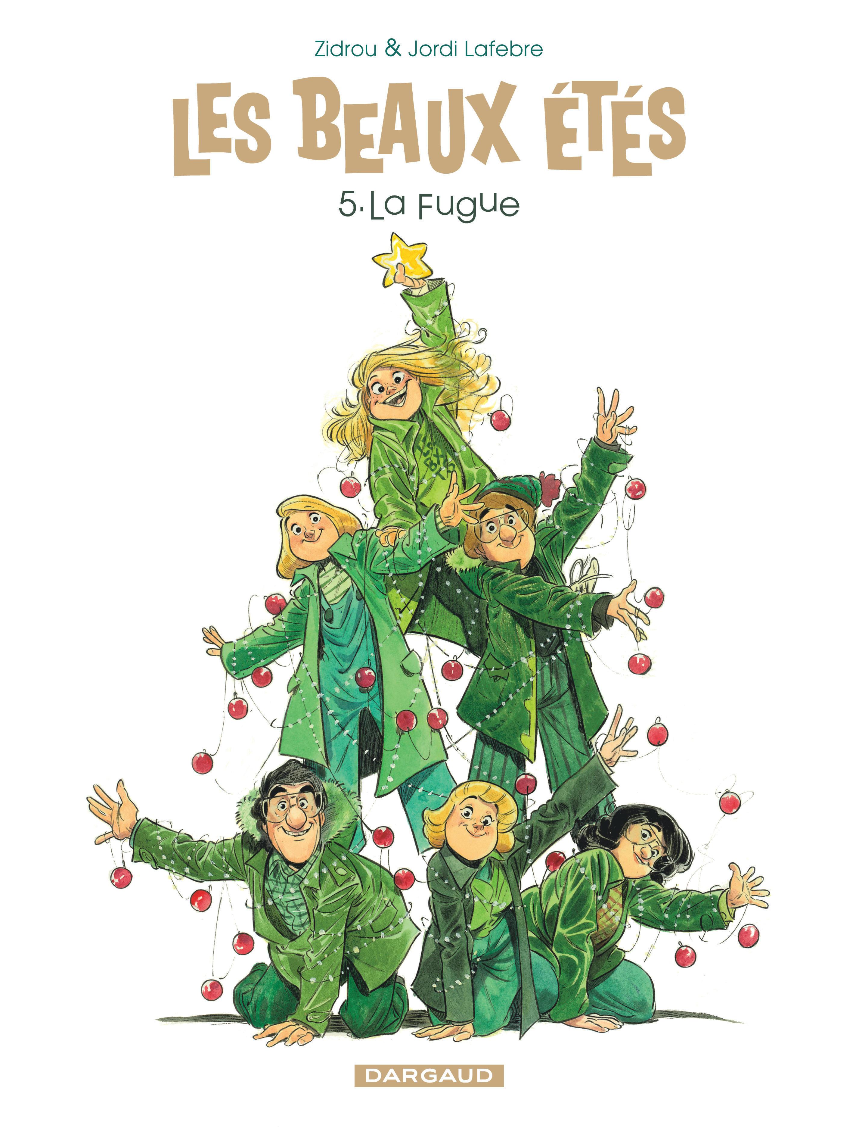 Les Beaux Étés Tome 5, La Fugue - BD Éditions Dargaud 8c52891b641
