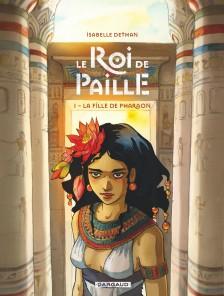 cover-comics-le-roi-de-paille-tome-1-la-fille-de-pharaon