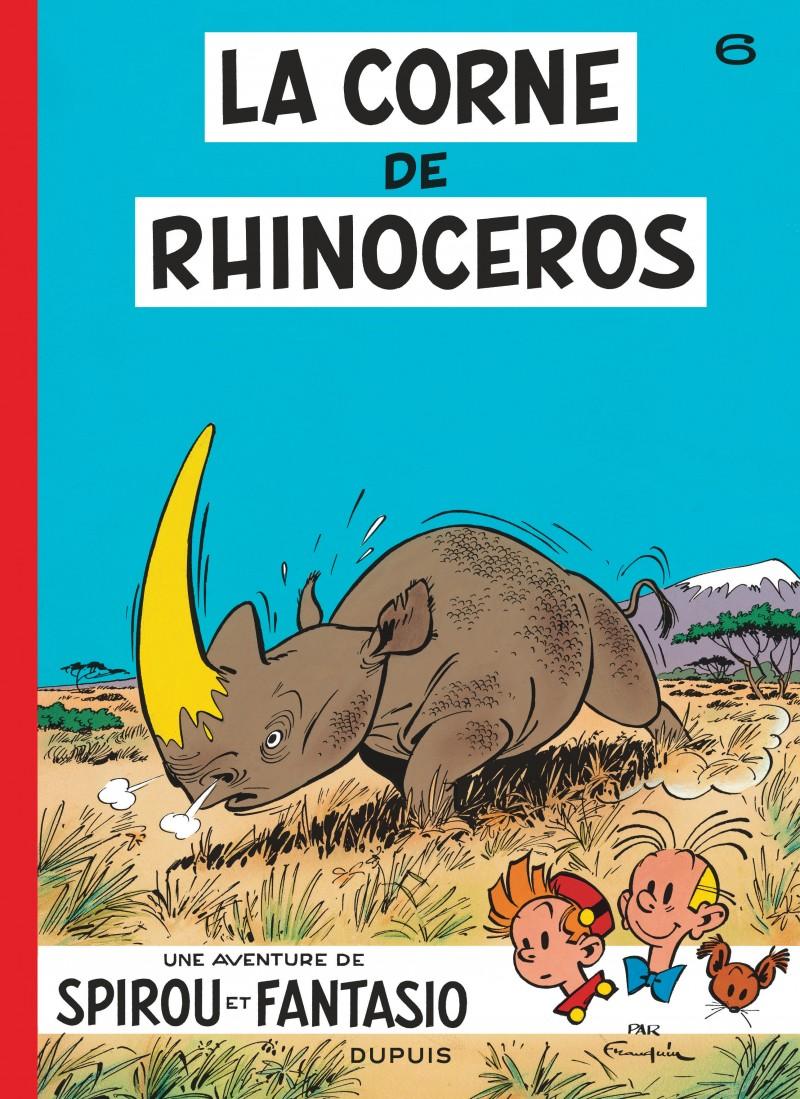 Spirou et Fantasio - tome 6 - La Corne du rhinocéros