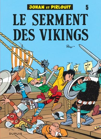 Johan et Pirlouit - Le Serment des vikings