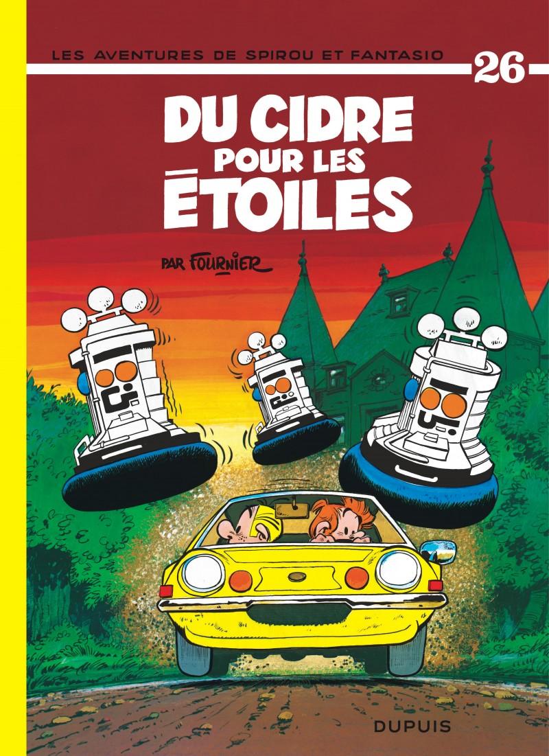 Spirou et Fantasio - tome 26 - Du cidre pour les étoiles