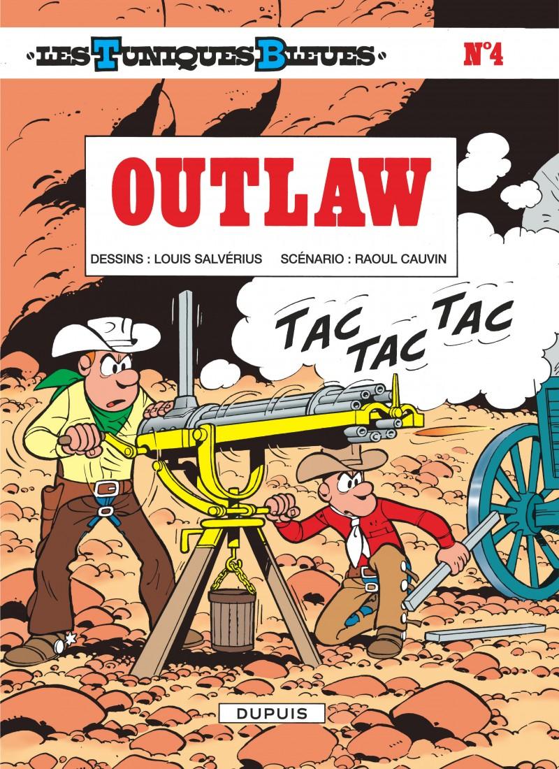 Les Tuniques Bleues - tome 4 - Outlaw