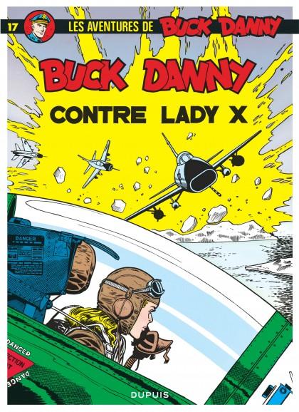 Buck Danny - Buck Danny contre Lady X