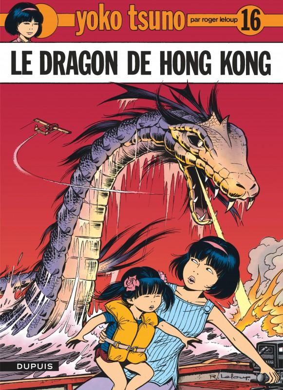 le dragon de hong kong tome 16 de la s rie de bande dessin e yoko tsuno de leloup ditions. Black Bedroom Furniture Sets. Home Design Ideas