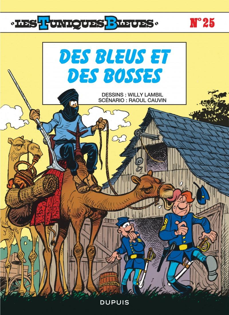 Les Tuniques Bleues - tome 25 - Des Bleus et des bosses