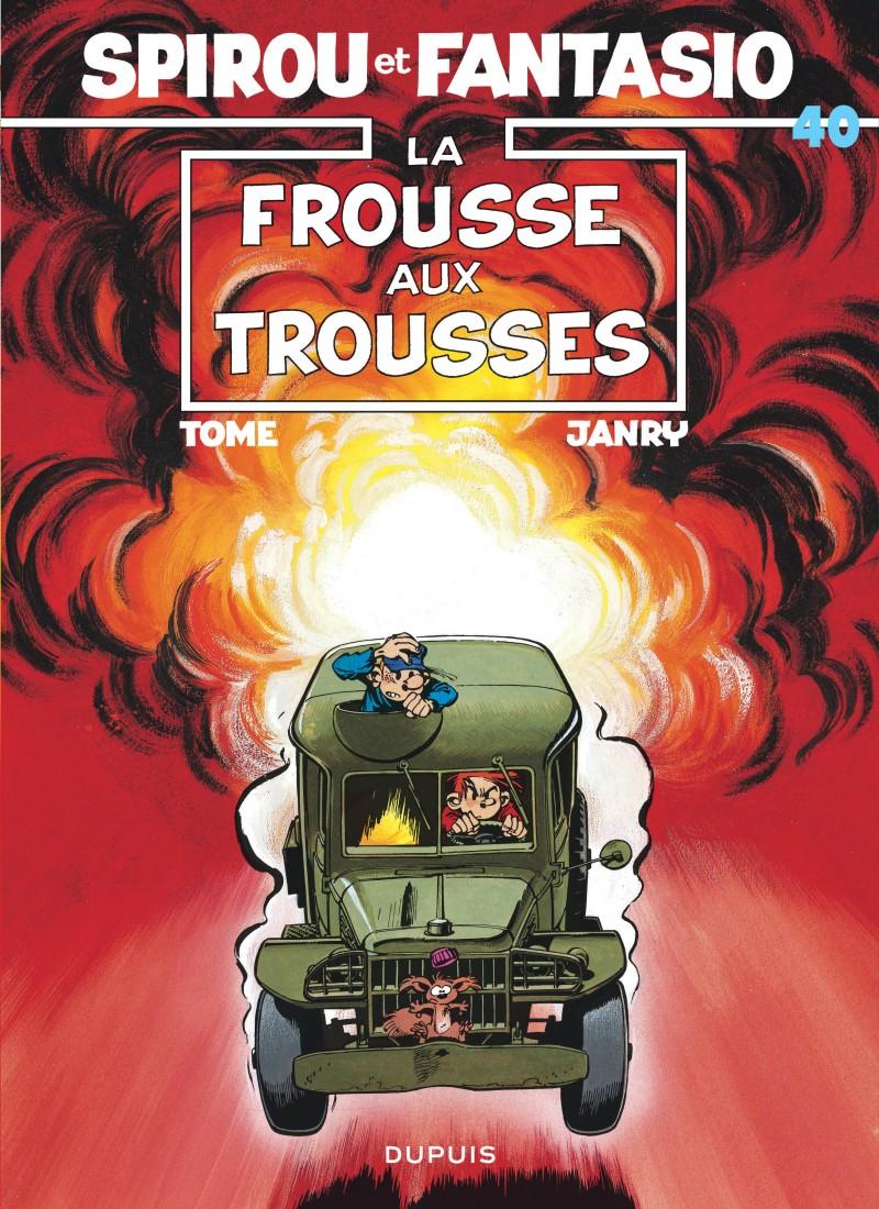 Spirou and Fantasio - tome 40 - La Frousse aux trousses