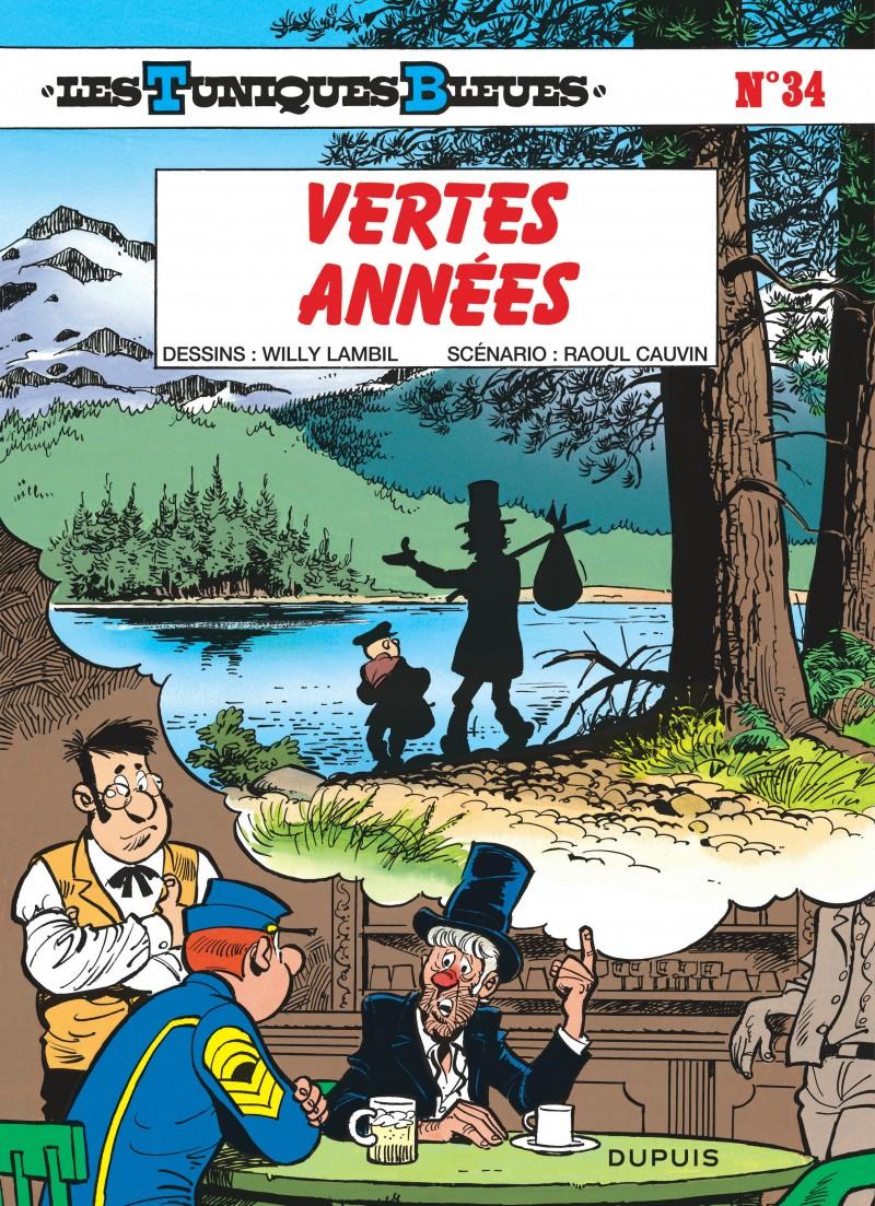 Les Tuniques Bleues - tome 34 - Vertes années