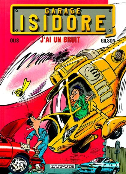 Garage Isidore - J'ai un bruit