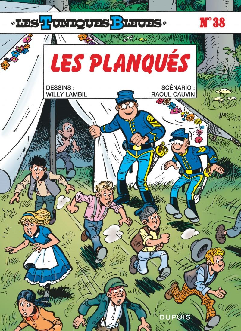 Les Tuniques Bleues - tome 38 - Les Planqués