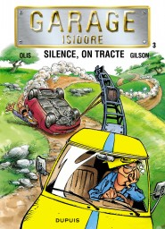 Garage Isidore, Tome 3