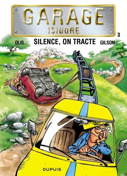 Garage Isidore - Silence, on tracte