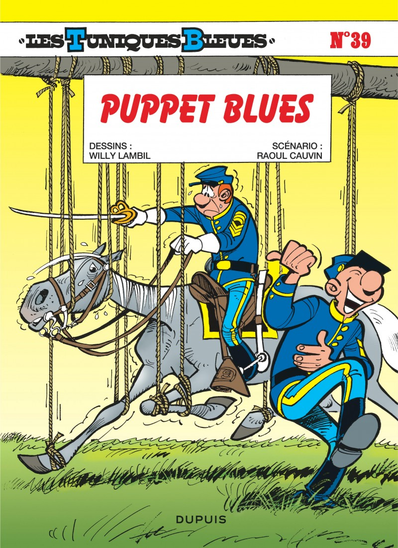 Les Tuniques Bleues - tome 39 - Puppet Blues