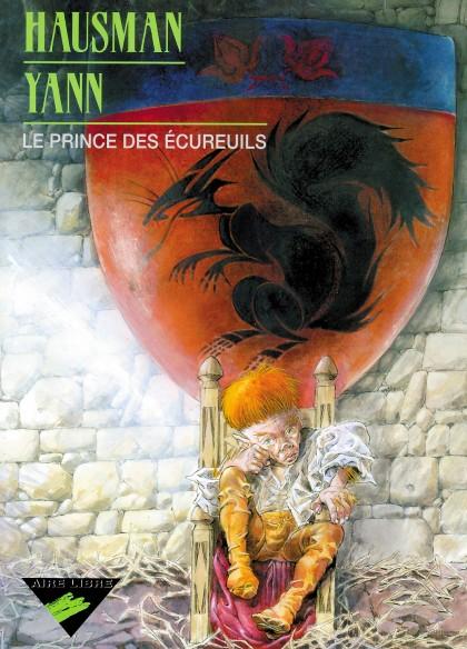 The Prince of Squirrels - Le Prince des écureuils