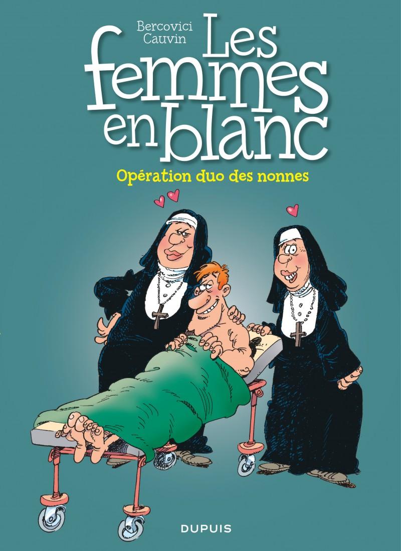 Les femmes en blanc - tome 18 - Opération duo des nonnes