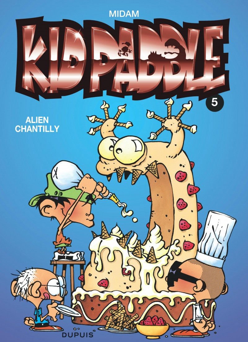 Kid Paddle - tome 5 - Alien chantilly