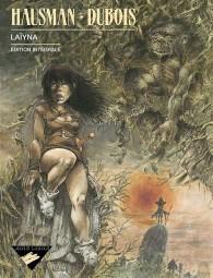 Laïyna (édition intégrale)