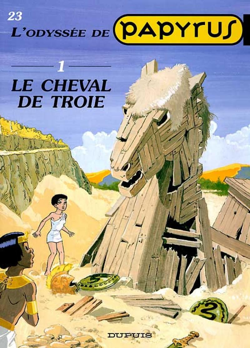 Papyrus - tome 23 - Le Cheval de Troie (L'Odyssée de Papyrus I)